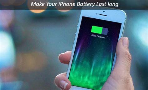make iphone battery last longer how to make your iphone battery last longer techindroid