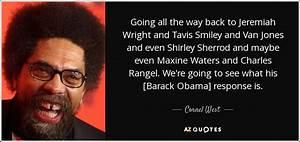 Cornel West quo... Dottie Martin Quotes
