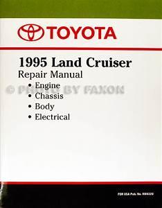 1995 Toyota Land Cruiser Repair Shop Manual Factory Reprint