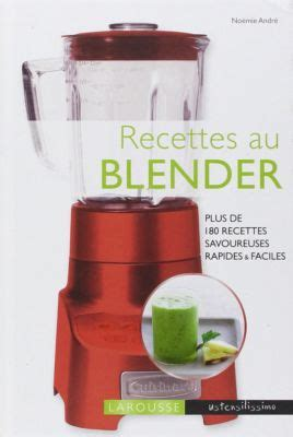 tablette pour recette de cuisine larousse recettes au blender livre de cuisine tablette
