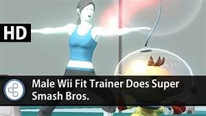 News: Male Wii Fit Trainer Does Super Smash Bros. - YouTube
