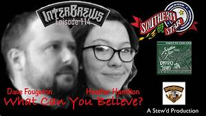 InterBrews 114: Dave & Heather at THE NEW Southern Star ...