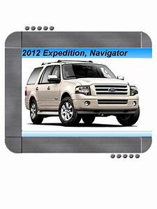 Ford Expedition  Lincoln Navigator 2012 Factory Service  U0026 Shop Manual