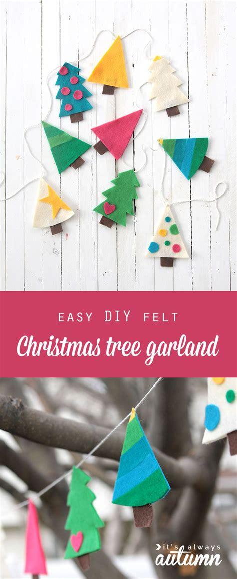 Easy Diy Felt Christmas Tree Garland  Simple Holiday