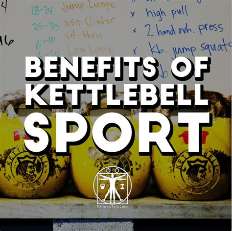kettlebell sport training benefits kettlebells absolute vulcan