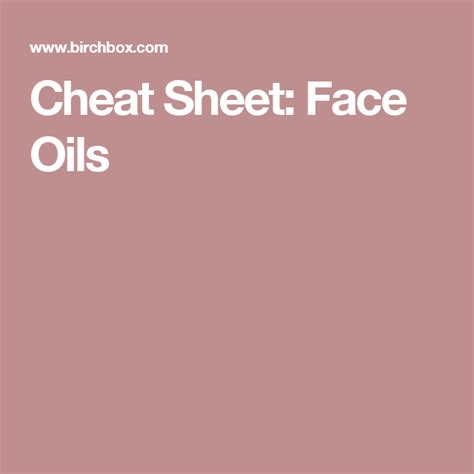 cheat sheet face oils  images face oil face
