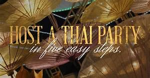 Host a Thai dinner party Wang Thai