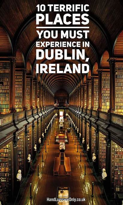 Dublin Ireland Places Must Visit Travel Experience