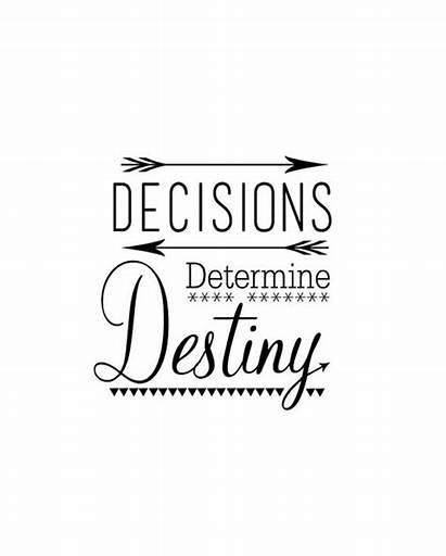 Destiny Determine Decisions Quotes Quote Inspirational Lds