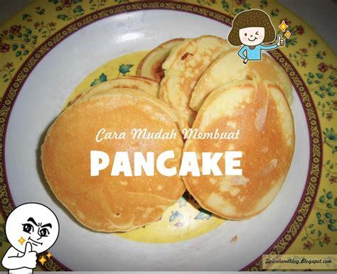 Bagi anda yang sedang mencari resep pancake mudah, anda sudah sampai ke halaman yang tepat. Cara Membuat Pancake Sederhana, Enak dan Mudah di Rumah