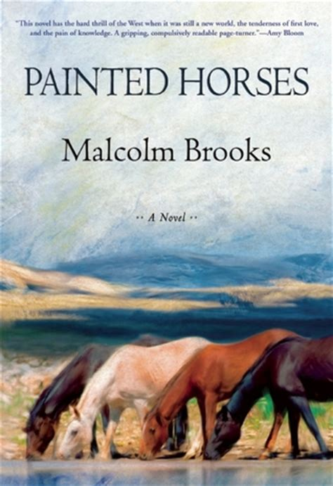 painted horses  malcolm brooks