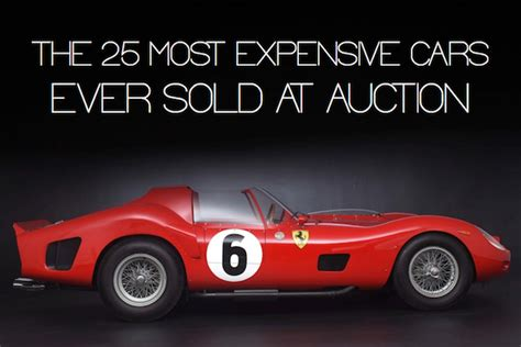 expensive cars  sold  auction refined guy
