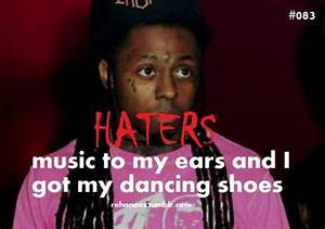 Information About Lil Wayne Quotes And Sayings About Haters