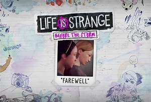Bonus Episode: Farewell - Life is Strange Before the Storm