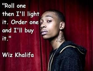 Wiz khalifa fam... Wiz New Quotes