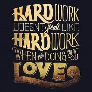 One Life   Live It     Work Hard