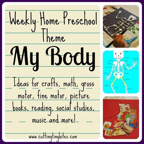 weekly home preschool theme my cutting tiny bites 805 | MyBodyThemeCollage