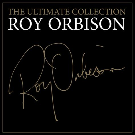 A Jeff Lynne And Related Blog Roy Orbison  The Ultimate