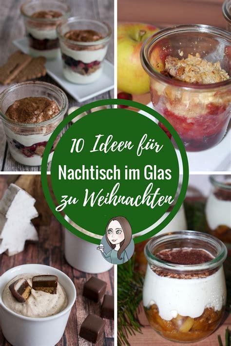 10 Ideen für Nachtisch im Glas zu Weihnachten MakeItSweetde