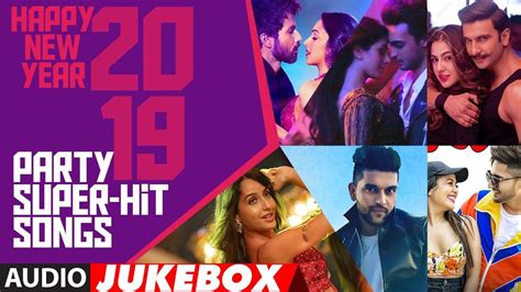 Happy New Year 2019 Party Super Hit Songs