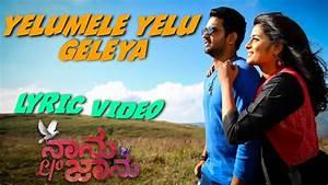 Naanu L/O Jaanu - Yelumele (Lyric Video) | Vishal, Manjula ...