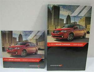 2014 Dodge Grand Caravan User Guide Plus Owners Manual Dvd