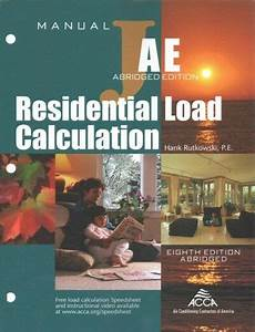 Residential Load Calculation Manual J  Paperback By