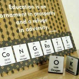 Graduation Card... Chemistry Graduation Quotes