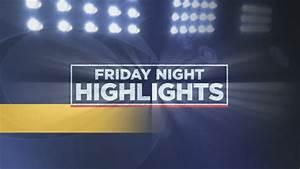 Friday Night Highlights, Part 1