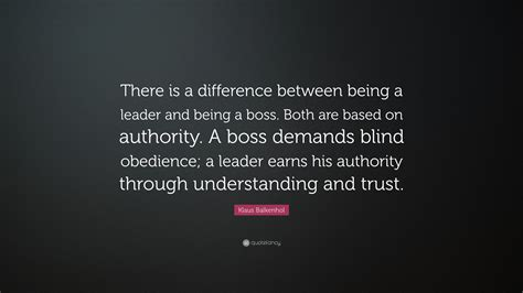 klaus balkenhol quote    difference