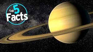 Top 5 Facts About Saturn - YouTube