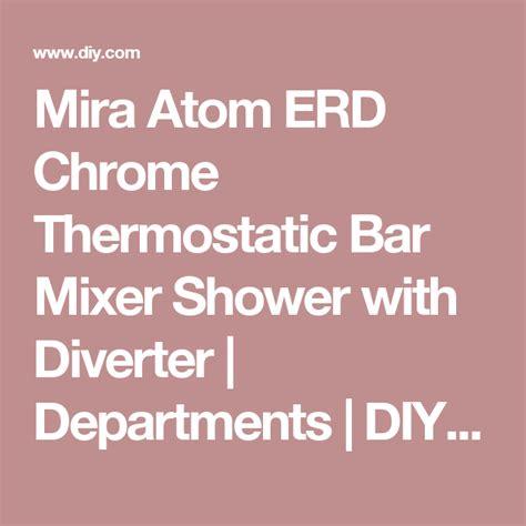 mira atom erd chrome thermostatic bar mixer shower