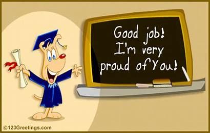 Job Well Congrats Congratulations Done Teacher Proud
