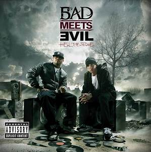 Bad Meets Evil – Hell: The Sequel EP (Artwork & Track List ...