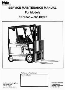 Yale Forklift Truck Type Erc040 Rf  Zf  Erc050 Rf  Zf