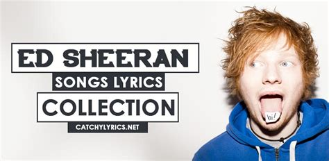 Top 33 Ed Sheeran Songs [list]