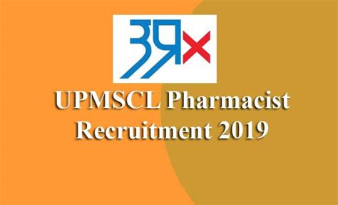 Pharmacist Recruitment by Upmscl Pharmacist Recruitment 2019 Apply For 150 Posts