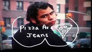 The Andy Milonakis Show Pizza Ass Jeans Youtube