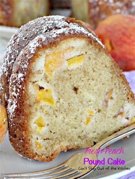 fresh peach pound cake  stay    kitchen