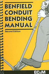 Benfield Conduit Bending Manual    Edition 2 By Jack