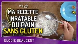 Recette Pain Sans Gluten Four : ma recette inratable du pain sans gluten youtube ~ Melissatoandfro.com Idées de Décoration
