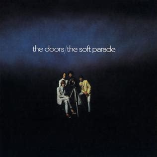 the doors the soft parade the soft parade