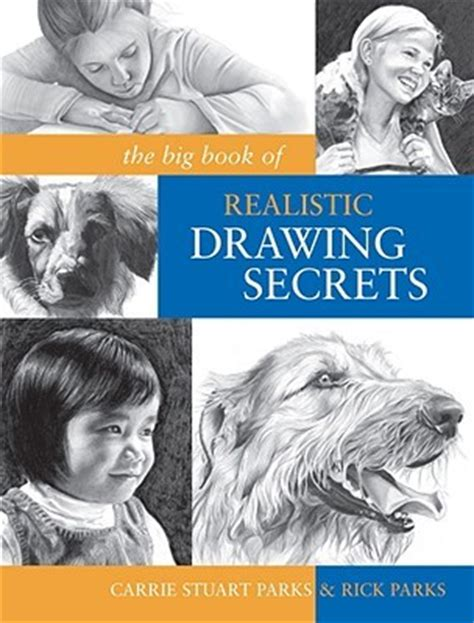 big book  realistic drawing secrets easy techniques  drawing people animals