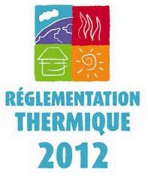 bureau etude thermique rt 2012 comprendre la rt 2012 ecothermiecothermi