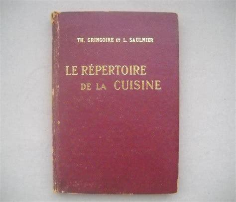 repertoire de la cuisine culinaria th gringoire l saulnier le repertoire de
