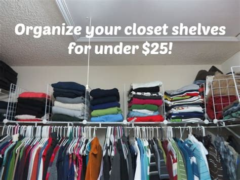 organize your closet shelves for 25 engaged marriage