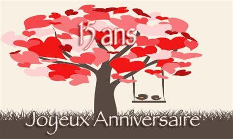 carte virtuelle anniversaire de mariage 15 ans carte anniversaire mariage 15 ans oiseau coeur