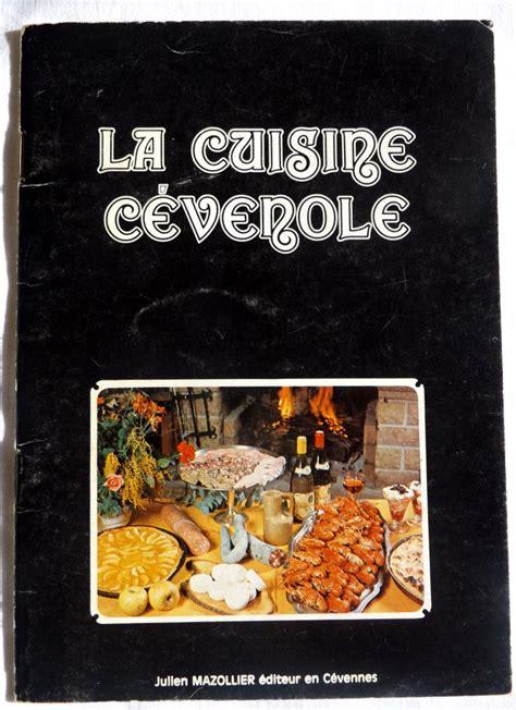 cuisine cevenole collectif la cuisine cévenole le festin de babette