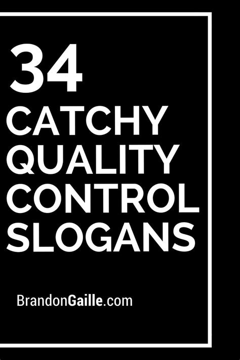 List of 35 Catchy Quality Control Slogans