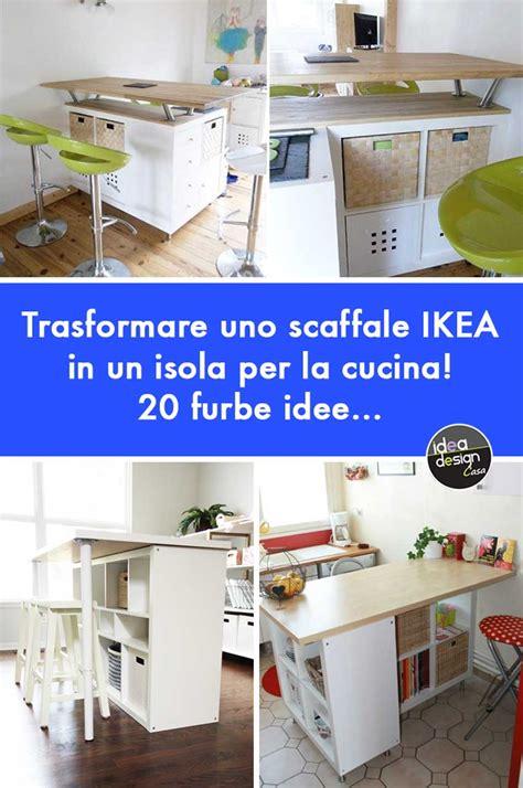Cucine Da Ikea by Ikea Cucine Trasformare Uno Scaffale Ikea In Un Isola Per